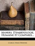 manuel d embryologie humaine et comparee