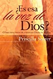 Es esa la voz de Dios?/ Discerning the Voice of God ?: Como Reconocer Cuando Dios te Habla/ Like Recognizing when God speaks with You