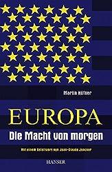 Europa - Die Macht von morgen