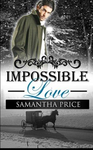 Impossible Love Amish Wedding Season Volume 1