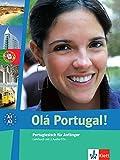 Olá Portugal! A1-A2: Portugiesisch für Anfänger. Lehrbuch + 2 Audio-CDs (Olá Portugal! neu / Portugiesisch für Anfänger) - Maria Prata