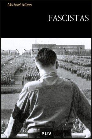 Fascistas (Història) por Michael Mann