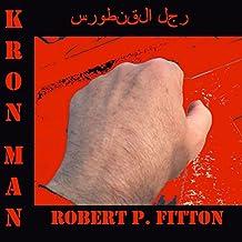 Kron Man: Just Your Average Superhero
