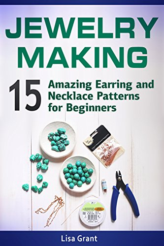 jewelry-making-15-amazing-earring-and-necklace-patterns-for-beginners-english-edition