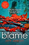 Blame: The addictive psychological thriller that grips you to the final twist (English Edition)