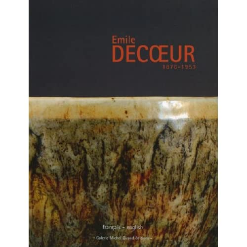 Emile Decoeur (1876-1953) : Edition bilingue français-anglais