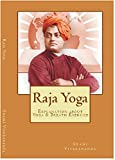 Raja Yoga (Illustrated): Explanation about Yoga & Breath Exercise