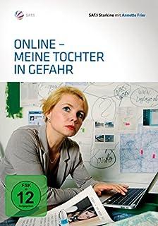 Online - Meine Tochter in Gefahr