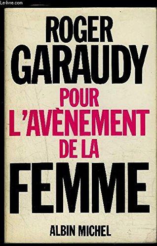 Pour l'avènement de la femme par Garaudy (Roger)