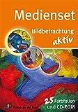 Medienset Bildbetrachtung aktiv: 25 Farbfolien und CD-ROM