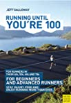 Running Until You're 100 (English Edi...