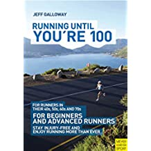 Running Until You're 100 (English Edition)