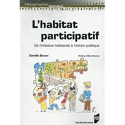 L'habitat participatif : De l'initiative habitante à l'action publique