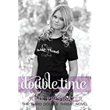 Double Time (Double Threat series Book 3) (English Edition)