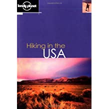 Hiking in the USA (Lonely Planet Hiking in the USA)
