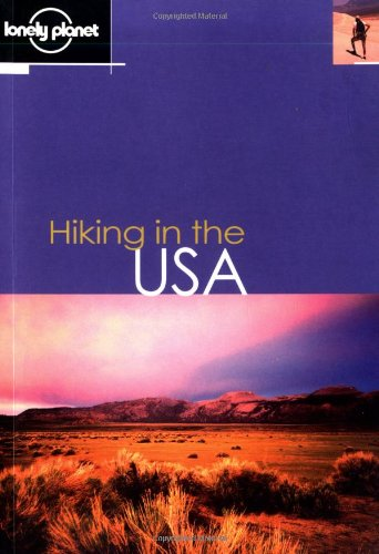 Lonely Planet Hiking in the USA