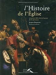 L'histoire de l'Eglise à travers 100 chefs-d'oeuvre de la peinture