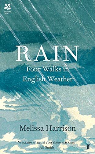 Rain: Four Walks in English Weather (English Edition)
