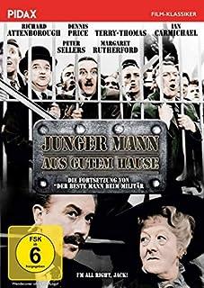 Junger Mann aus gutem Hause (I'm All Right, Jack!) / Fortsetzung von Der beste Mann beim Militär mit Margaret Rutherford (bek.