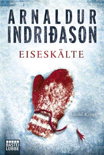 Buchseite und Rezensionen zu 'Eiseskälte: Island-Krimi. Kommissar Erlendur, Fall 11' von Arnaldur Indriðason