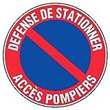 Novap - Panneau - Defense de stationner acces pompiers - Diamètre 300Mm Rigide