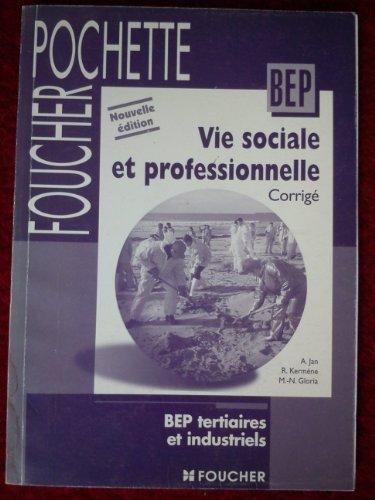 Vie sociale et professionnelle, BEP, corrigés