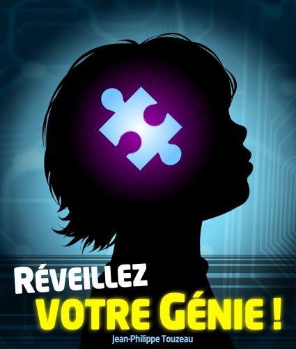 Réveillez votre génie ! par Jean-Philippe Touzeau