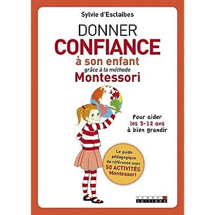 Donner confiance à son enfant grâce à la méthode Montessori (PARENTING)