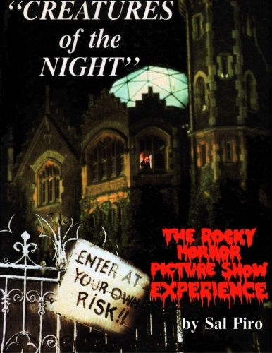 Creatures of the Night: The Rocky Horror Picture Show Experience (Rhps Raff Riff)