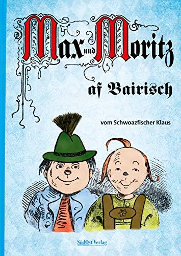 Max und Moritz af Bairisch