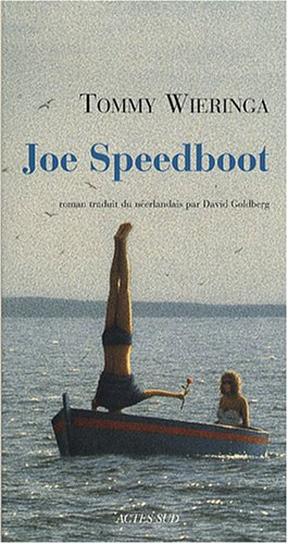 Joe Speedboot par Tommy Wieringa
