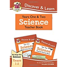 KS1 Discover & Learn: Science - Teacher Book for Year 1 & 2  (Includes CD-ROM) (CGP KS1 Science)
