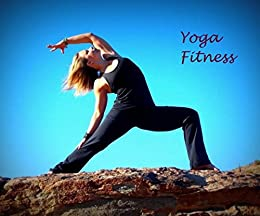 Yoga Fitness: Yoga Poses (English Edition) eBook: Florence ...