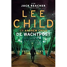 De wachtpost (Jack Reacher Book 25)