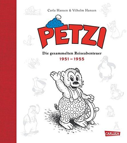 Petzi - Die gesammelten Reiseabenteuer 1: 1951 – 1955