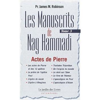 Les Manuscrits de Nag Hammadi : Tome 3, 'Le Chemin de Pierre'