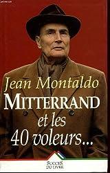 Mitterrand et les 40 voleurs...
