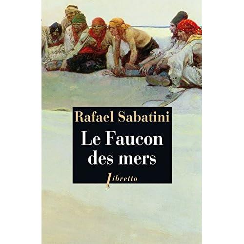 Le Faucon des mers (Littérature étrangère t. 352)