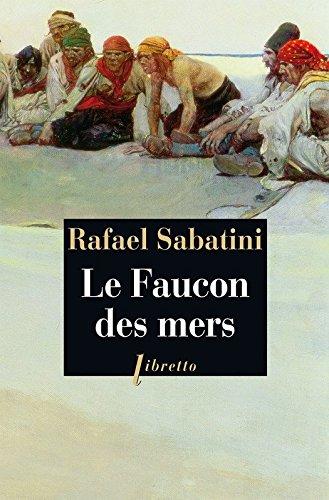 Le Faucon des mers par Rafael Sabatini