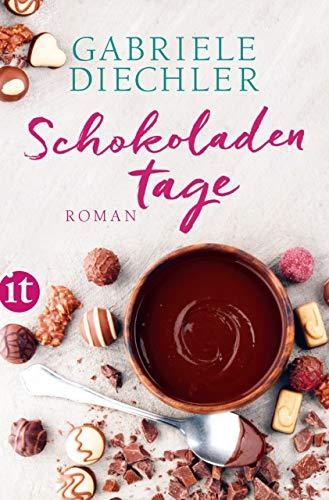 Fabelhafte Duft (Schokoladentage: Roman (insel taschenbuch))
