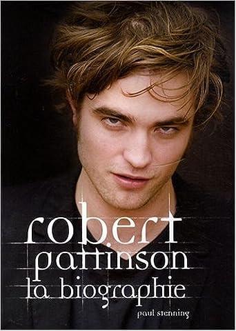 Biographie de Robert Pattinson