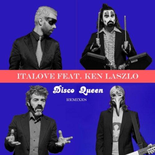 Disco Queen (The Remixes) [feat. Ken Laszlo]