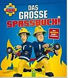 Feuerwehrmann Sam Das grosse Spassbuch: Über 200 Seiten Ausmal- + Rätselspaß für Feuerwehrmann Sam Das grosse Spassbuch: Über 200 Seiten Ausmal- + Rätselspaß