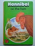 Hannibal on the Farm (Animal Stories)