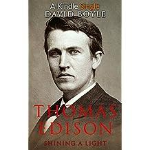 Thomas Edison: Shining A Light