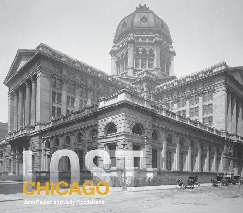 Lost Chicago (Lost Cities) por John Paulett