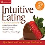 Intuitive Eating: A Practical Guide t...