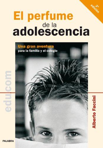 El perfume de la adolescencia (Educom) por Alberto Faccinni