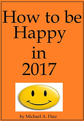 How to be Happy in 2017