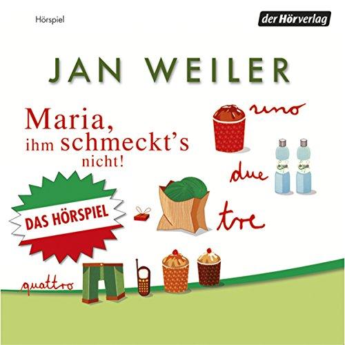 Buchseite und Rezensionen zu 'Maria, ihm schmeckt's nicht' von Jan Weiler